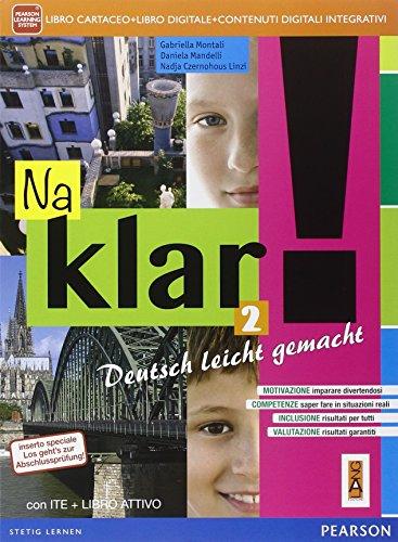 Na klar! 2 Kurshbuch + Arbeitsbuch + Mein Sommerheft + ITE + Didastore + Libro attivo: Vol. 2