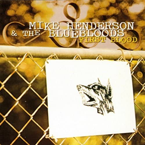 Mike Henderson & The Bluebloods