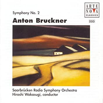 Bruckner: Symphonie Nr. 2