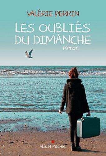 Les Oubliés du dimanche (French Edition)