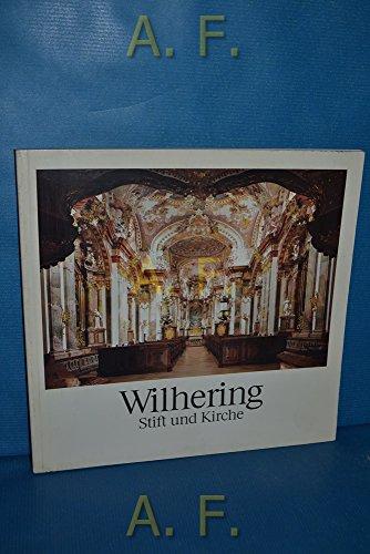 Wilhering : Stift und Kirche.