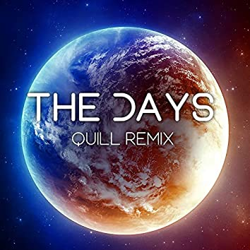 The Days (Quill remix)