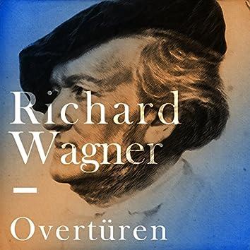 Richard Wagner - Overtüren