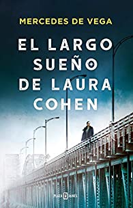 El largo sueño de Laura Cohen par Mercedes de Vega