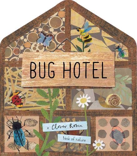 Bug Hotel (A Clover Robin Book of Nature)