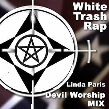 White Trash Rap (Devil Worship  Mix)
