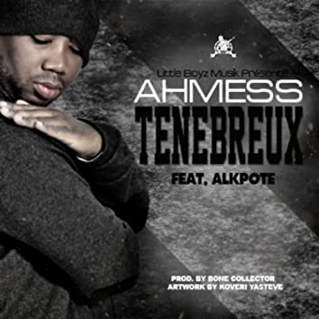Tenebreux (feat. Alkpote) [Dark single]