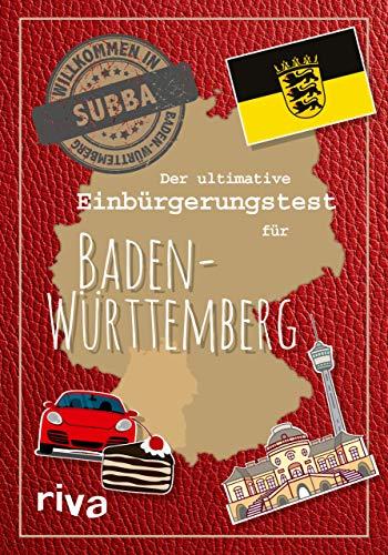Der ultimative Einbürgerungstest für Baden-Württemberg