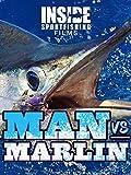 Man vs. Marlin