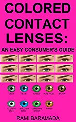 top rated Color Contact Lenses: A Simple Guide for Consumers 2021