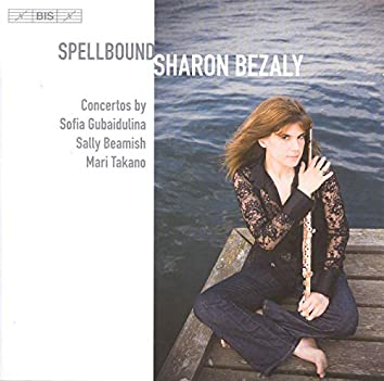 """Gubaidulina, S.: Deceitful Face of Hope and Despair (The) / Takano, M.: Flute Concerto / Beamish, S.: Flute Concerto, """"Callisto"""" (Spellbound)"""