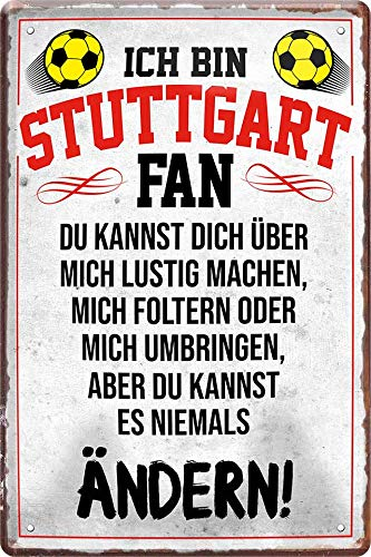 Blechschilder ICH BIN Stuttgart Fan Metallschild für Fußball Begeisterte Deko Artikel Schild Geschenkidee 20x30