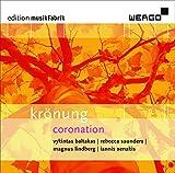 Krönung - Werke von Baltakas, Saunders, Lindberg und Xenakis