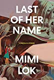 Last of Her Name - Mimi Lok