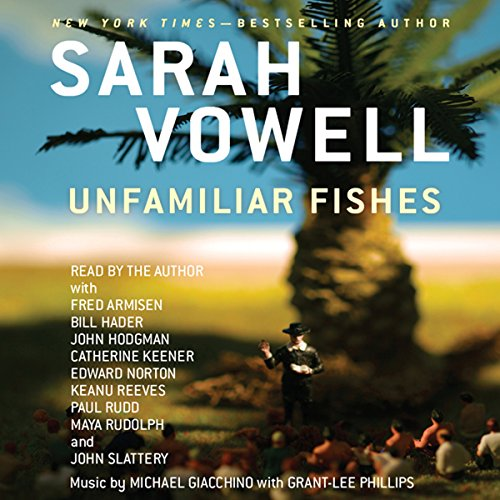 Unfamiliar Fishes audiobook cover art
