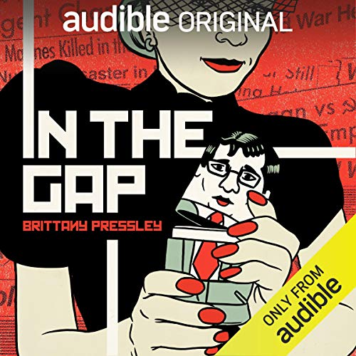 In the Gap Podcast with Brittany Pressley, Gary Wolf, Nick Sullivan cover art