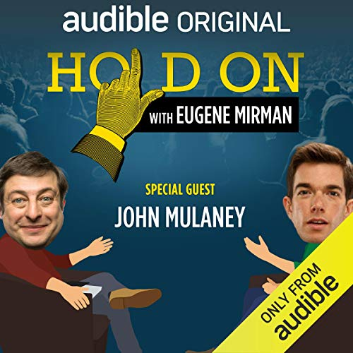 Ep. 7: John Mulaney's Summer of Classic Rock (Hold On with Eugene Mirman) cover art