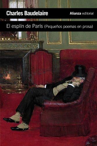 El esplín de París: (Pequeños poemas en prosa) (El libro de bolsillo - Literatura)