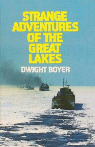 Strange Adventures of the Great Lakes