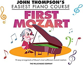 First Mozart: John Thompson's Easiest Piano Course