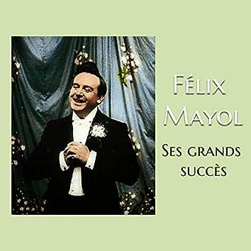 Félix mayol - ses grands succès