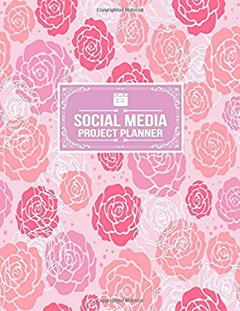 Social Media Project Planner: Social Media Business Planner Posts Planner Advert Planner and Social Media Analysis