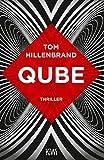 Qube: Thriller (Aus der Welt der Hologrammatica, Band 2) - Tom Hillenbrand