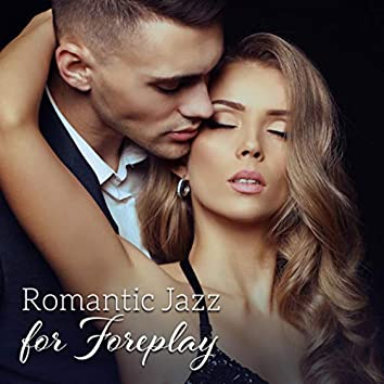 Romantic Jazz for Foreplay - Spice Up Your Date Night