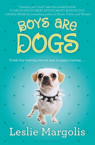 Boys Are Dogs (Annabelle Unleashed (1))