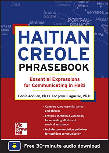 Compare Textbook Prices for Haitian Creole Phrasebook: Essential Expressions for Communicating in Haiti 1 Edition ISBN 9780071749206 by Laguerre, Jowel,Accilien, Cecile