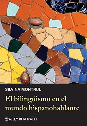 El bilingüismo en el mundo hispanohablante (Spanish Edition)