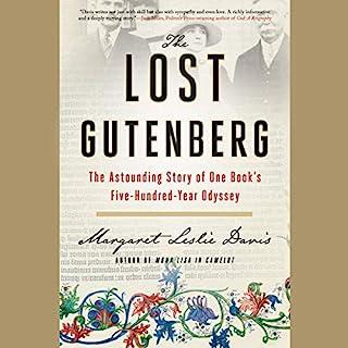 The Lost Gutenberg     The Astounding Story of One Book's Five-Hundred-Year Odyssey              Auteur(s):                                                                                                                                 Margaret Leslie Davis                               Narrateur(s):                                                                                                                                 Coleen Marlo                      Durée: 6 h et 25 min     Pas de évaluations     Au global 0,0