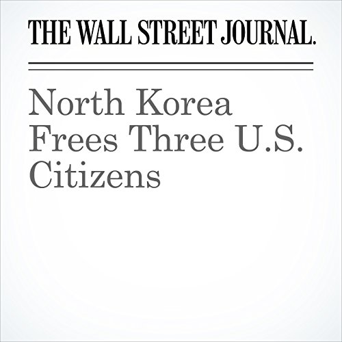 North Korea Frees Three U.S. Citizens copertina