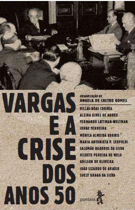 Vargas E A Crise Dos Anos 50