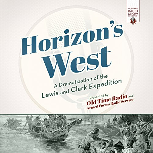 Horizon's West Audiobook By Old Time Radio cover art