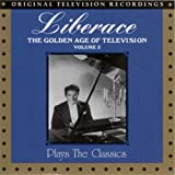 Liberace : Vol. 3-Golden Age of Television-Plays the Classics