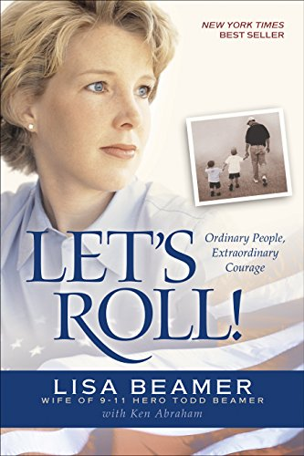 Let's Roll!: Ordinary People, Extraordinary Courage (English Edition)