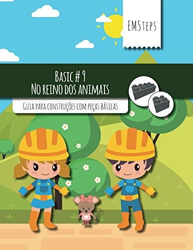 EMSteps #09 No reino dos animais: Guia para construções com peças básicas (EMSteps Basic Livro 9) (Portuguese Edition)