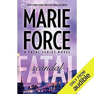 Fatal Scandal                   Auteur(s):                                                                                                                                 Marie Force                               Narrateur(s):                                                                                                                                 Eva Kaminsky                      Durée: 10 h et 17 min     1 évaluation     Au global 5,0