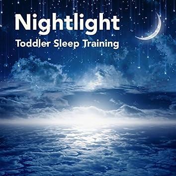 Nightlight: Toddler Sleep Training, Go to Sleep Lullaby Songs for Babies