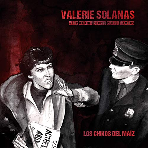 Valerie Solanas (Stop Making Stupid People Famous) [Vinilo]