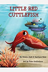 Little Red Cuttlefish Hardcover