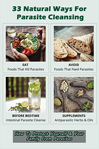 33 Natural Ways For Parasite Cleansing: How To Protect...