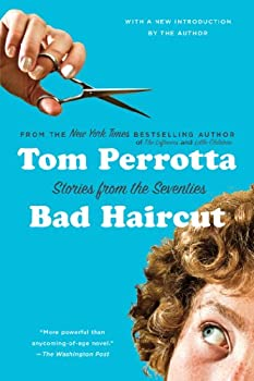 Bad Haircut  Stories from the Seventies