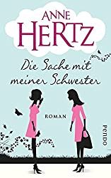 """""""Die Sache mit meiner Schwester"""" von Anne Hertz…"""