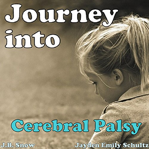Journey into Cerebral Palsy cover art