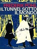 Il tunnel sotto il mondo
