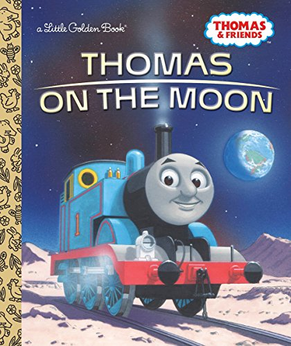 Thomas on the Moon (Thomas & Friends) (Little Golden Book)