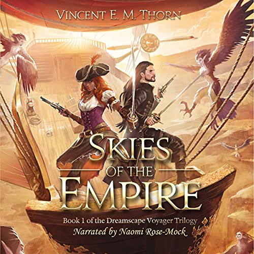 Skies of the Empire Audiobook By Vincent E. M. Thorn cover art