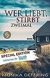 Wer liebt, stirbt zweimal: Special Edition inkl. Booksnacks (Insel-Krimi, Nordsee-Krimi, Kriminalroman)